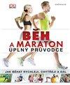 Ob�lka knihy Běh a maraton - úplný průvodce (DK)