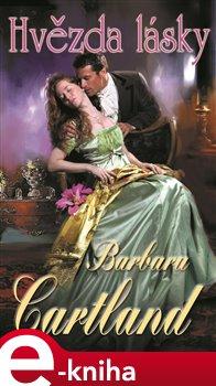 Hvězda lásky - Barbara Cartland e-kniha