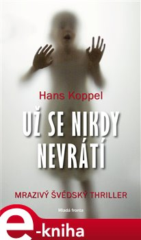Už se nikdy nevrátí - Hans Koppel e-kniha