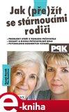 Jak (pře)žít se stárnoucími rodiči - obálka
