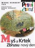 Myš a Krtek. Zbrusu nový den - obálka