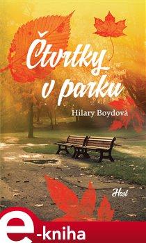 Čtvrtky v parku - Hilary Boydová e-kniha
