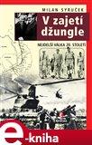 V zajetí džungle (Nejdelší válka 20. století) - obálka