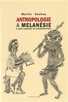 Obálka titulu Antropologie a Melanésie