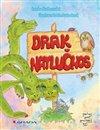 Obálka knihy Drak Natlučnos