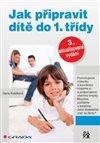 Obálka knihy Jak připravit dítě do 1. třídy