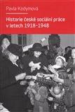 Historie české sociální práce v letech 1918-1948 - obálka