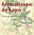 Aromaterapie do kapsy (Malá encyklopedie éterických olejů) - obálka