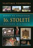 Život ve staletích – 16. století - obálka