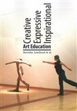 Creative Expressive Inspirational Art Education (Art Education) - obálka