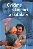 Cvičíme s kojenci a batolaty - obálka