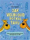 Jak velbloud potkal ťavu (Česko-slovenský obrázkový slovník zákeřných slov pro děti) - obálka