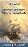 Vzbouřenci na lodi Bounty / Les révoltés de la Bounty - obálka