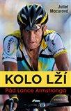Kolo lží: Pád Lance Armstronga - obálka