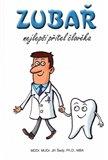Zubař- nejlepší přítel člověka - obálka