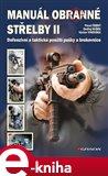 Manuál obranné střelby II (Defenzivní a taktické použití pušky a brokovnice) - obálka