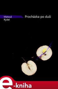 Procházka po duši - Matouš Rýdel e-kniha