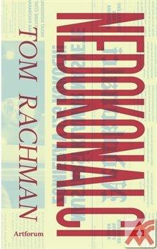 Nedokonalci - Tom Rachman