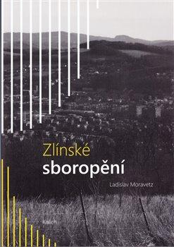 Zlínské sboropění - Ladislav Moravetz