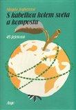 S kabelkou kolem světa a kompostu (Bazar - Žluté listy) - obálka