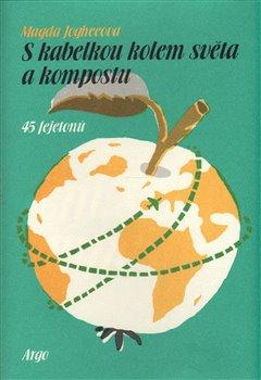 Obálka titulu S kabelkou kolem světa a kompostu