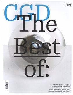 The Best of: 2013. Ročenka českého designu / Ceny Czech Grand Design 2013