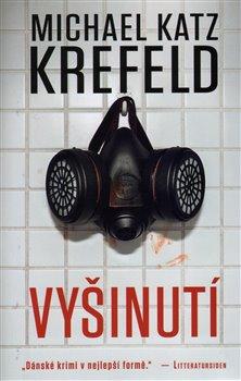 Vyšinutí - Michael Katz Krefeld