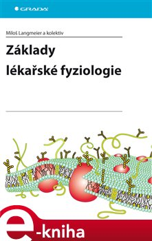 Základy lékařské fyziologie - Miloš Langmeier e-kniha