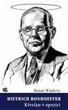 Dietrich Bonhoeffer / Křesťan v opozici - obálka