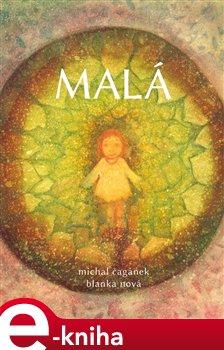 Malá - Blanka Nová, Michal Čagánek e-kniha