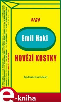 Hovězí kostky - Emil Hakl e-kniha