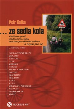 …ze sedla kola - Petr Kafka