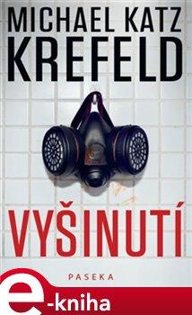 Vyšinutí - Michael Katz Krefeld e-kniha