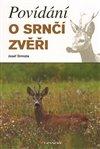 Obálka knihy Povídání o srnčí zvěři
