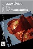 Zaostřeno na komunismus - obálka