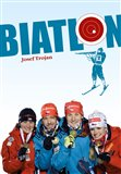 Biatlon (1923-2014. Od vojenských hlídek k biatlonu) - obálka