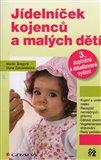 Jídelníček kojenců a malých dětí - obálka