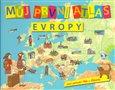 Můj první atlas Evropy (aneb putování Vítka a Štěpánky) - obálka