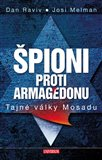 Špioni proti Armagedonu (Tajné války Mosadu) - obálka