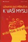 Obálka knihy Uživatelská příručka k vaší mysli