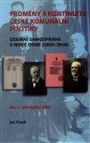 Proměny a kontinuita české komunální politiky (Územní samospráva v nové době (1850-2010) / Díl I - do roku 1945) - obálka