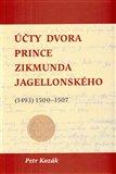 Účty dvora prince Zikmunda Jagellonského ( vévody hlohovského a opavského, nejvyššího hejtmana Slezska a Lužic, z let (1493) 1500–1507) - obálka