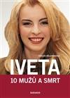 Obálka knihy Iveta - 10 mužů a smrt