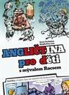 Obálka knihy Angličtina pro děti s mývalem Racsem