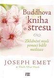 Buddhova kniha o stresu (Zklidnění mysli pomocí bdělé meditace) - obálka
