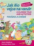 Jak šlo vejce na vandr +CD (A classic tale and activities + CD) - obálka