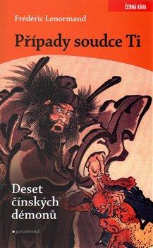 Obálka titulu Případy soudce Ti. Deset čínských démonů
