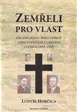 Zemřeli pro vlast (Občané okresu Brno-venkov padlí, popravení a umučení v letech 1939-1945) - obálka