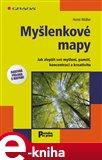 Myšlenkové mapy (Jak zlepšit své myšlení, paměť, koncentraci a kreativitu) - obálka