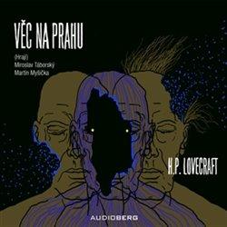 Věc na prahu, CD - Howard Phillips Lovecraft